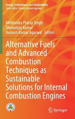 Alternative Fuels and Advanced Combustion Techniques as Sustainable Solutions for Internal Combustion Engines