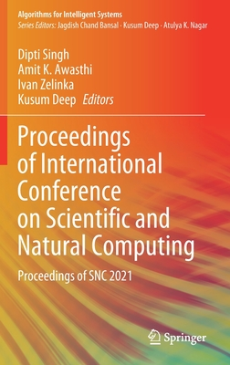 Proceedings of International Conference on Scientific and Natural Computing: Proceedings of Snc 2021