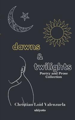 Dawns & Twilights