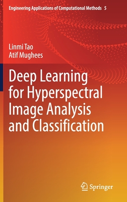 Deep Learning for Hyperspectral Image Analysis and Classification