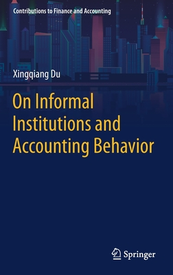 On Informal Institutions and Accounting Behavior