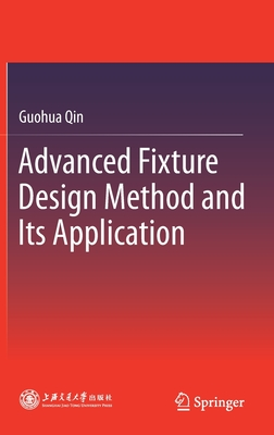 Advanced Fixture Design Method and Its Application