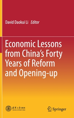 Economic Lessons from China's Forty Years of Reform and Opening-Up