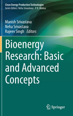 New Insight Into Bioenergy Research Volume-I