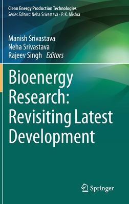 New Insight Into Bioenergy Research Volumes-II