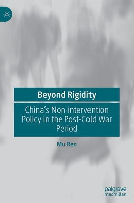 Beyond Rigidity: China's Non-Intervention Policy in the Post-Cold War Period
