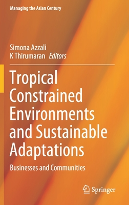 Tropical Constrained Environments and Sustainable Adaptations: Businesses and Communities