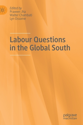 Labour Questions in the Global South