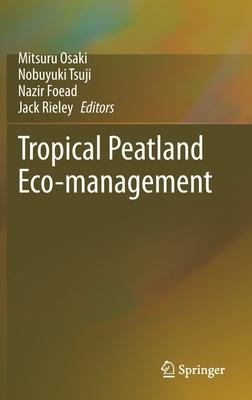 Tropical Peatland Eco-Management