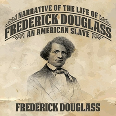 Narrative of the Life Frederick Douglass: An American Slave