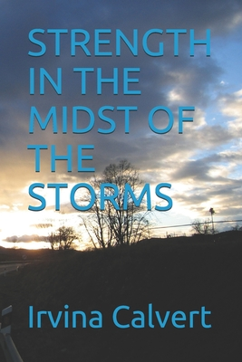 Strength in the Midst of the Storms