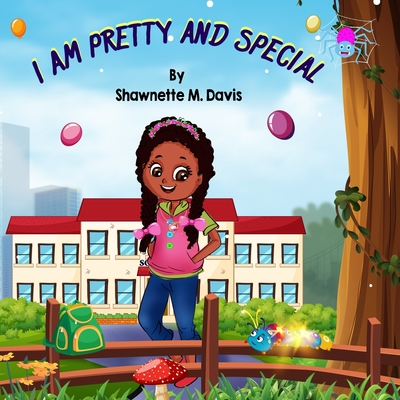 I Am Pretty and Special