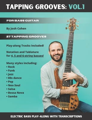 Tapping Grooves: Vol.1: Electric Bass Play-along with Transcriptions