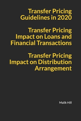 Transfer Pricing Guidelines in 2020, Transfer Pricing Impact on Loans and Financial Transactions, Transfer Pricing Impact on Distribution Arrangements