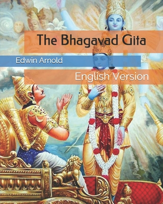 The Bhagavad Gita: English Version