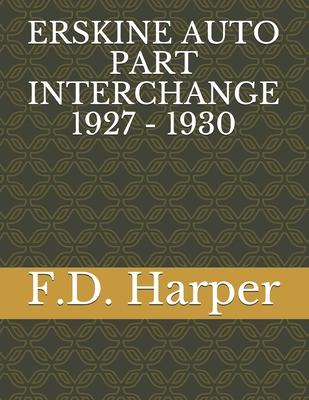 Erskine Auto Part Interchange 1927 - 1930