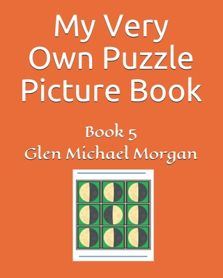 My Very Own Puzzle Picture Book: Book 5