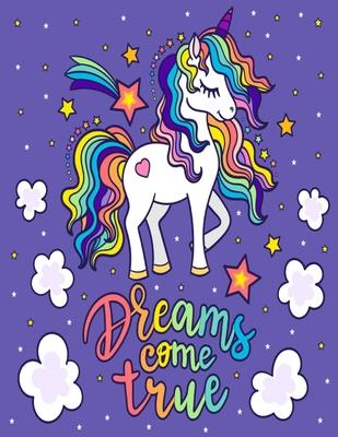 Dreams Come True: Coloring Book for Creative Minds Coloring Book For Girls for tweens and teenagers