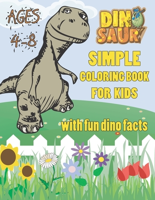 Simple Dinosaur Coloring Book for Kids ages 4-8 with fun dino facts