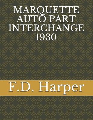 Marquette Auto Part Interchange 1930