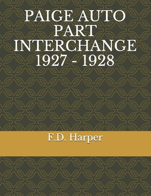 Paige Auto Part Interchange 1927 - 1928