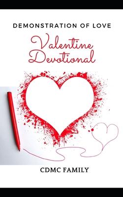 Valentine Devotional: Demonstration of Love