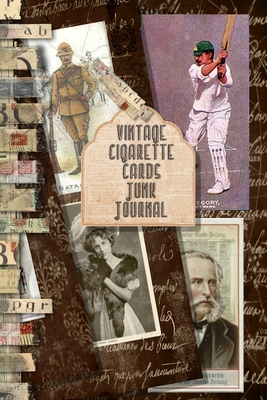 Vintage Cigarette cards Junk Journal: Full colour slimline paperback journalling book for creating your own sketchbooks - Emphera elements for decoupage, journaling, altered art or scrap books - Ideal for a crafter to collect and create journals