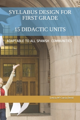 Syllabus Design for First Grade: 15 Didactic Units