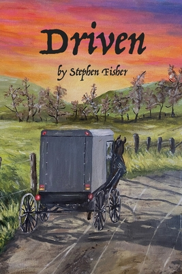 Driven: The Life and Times of Stephen Fisher