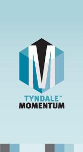 Tyndale Momentum