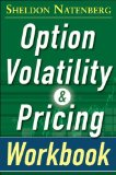 Option Volatility and Pricing Workbook, Second Edition