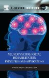 Neuropsychological Rehabilitation: Principles and Applications (Elsevier Insights)
