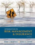 Introduction to Risk Management and Insurance (10th Edition) (Prentice Hall Series in Finance)