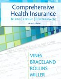 Comprehensive Health Insurance: Billing, Coding & Reimbursement (2nd Edition) (MyHealthProfessionsLab Series)