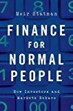 Finance for Normal People: How Investors and Markets Behave