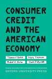 Consumer Credit and the American Economy (Financial Management Association Survey and Synthesis)