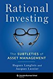 Rational Investing: The Subtleties of Asset Management (Columbia Business School Publishing)