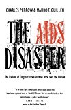 The AIDS Disaster: The Failure of Organizations in New York and the Nation (Yale Fastback Series)