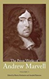 The Prose Works of Andrew Marvell (Volume 1)