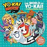 YO-KAI WATCH: The World of Yo-kai!: A Deluxe Sticker Book