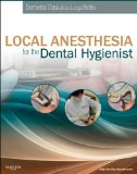 Local Anesthesia for the Dental Hygienist, 1e