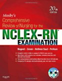 Mosby's Comprehensive Review of Nursing for the NCLEX-RN  Examination, 20e (Mosby's Comprehensive Review of Nursing for Nclex-Rn)