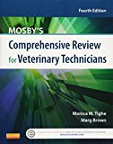 Mosby's Comprehensive Review for Veterinary Technicians, 4e