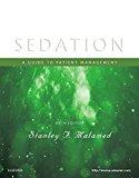 Sedation: A Guide to Patient Management, 6e