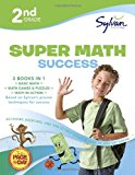 Second Grade Super Math Success (Sylvan Super Workbooks) (Math Super Workbooks)