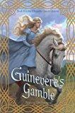 Guinevere's Gamble (The Chrysalis Queen Quartet Book II)