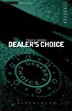 Dealer's Choice (Modern Classics)