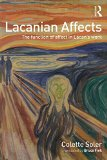 Lacanian Affects: The function of affect in Lacan's work
