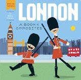 London: A Book of Opposites (Hello, World)