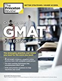 Cracking the GMAT with 2 Computer-Adaptive Practice Tests, 2018 Edition: The Strategies, Practice, and Review You Need for the Score You Want (Graduate School Test Preparation)